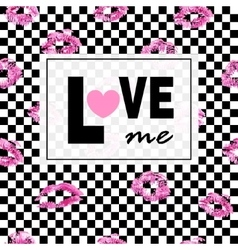 Love me Pink lips kisses prints background Black vector image