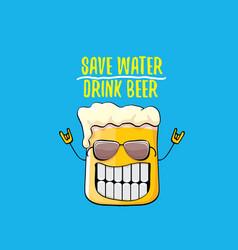 Save water drink beer concept vector
