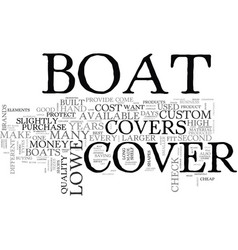 Why pick a lowe boat cover text word cloud concept vector