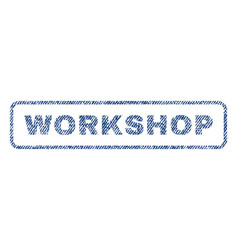 Workshop textile stamp vector