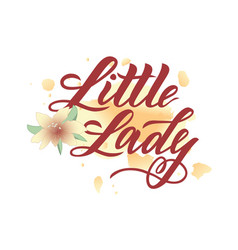 hand lettering of logo little lady with flower on vector image