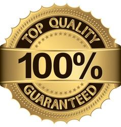 Top quality 100 percent guaranteed golden label vector image