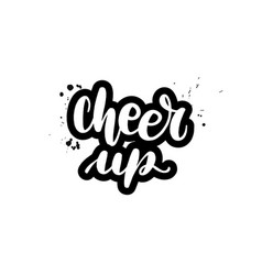 Lettering cheer up vector