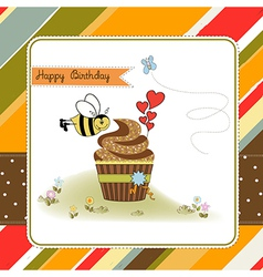 birthday greeting card with cupcake and funny bee vector image