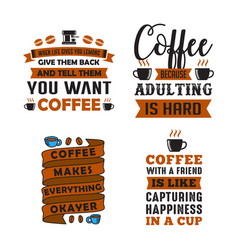 coffee quote and saying 100 best for graphic in vector image