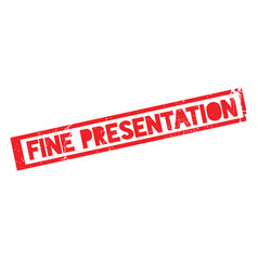 Fine presentation rubber stamp vector