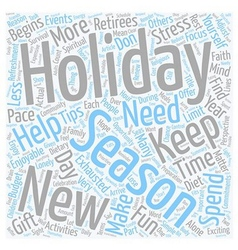 Holiday Survival Tips For Retirees text background vector image