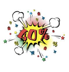 discount 40 percent pop art retro style vector image