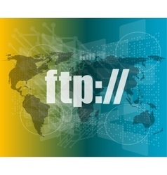 ftp word on digital screen global communication vector image