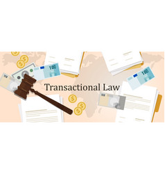 Transactional law business money concept of vector