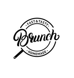 brunch hand written lettering logo label emblem vector image