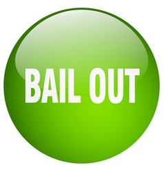 bail out green round gel isolated push button vector image