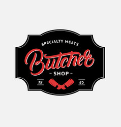 Butcher shop hand written lettering logo vector