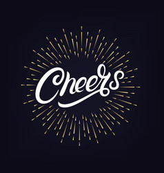 Cheers hand written lettering vector