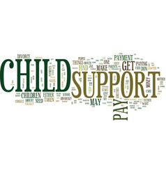 find out about child support text background word vector image