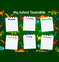 School timetable with lesson schedule dinosaurs vector
