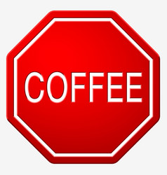 street sign stop with text coffee vector image vector image