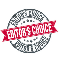 Editors choice round grunge ribbon stamp vector