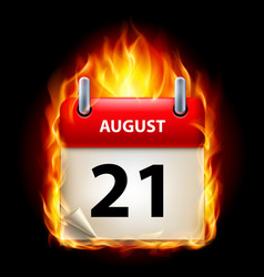 Twenty-first august in calendar burning icon on vector
