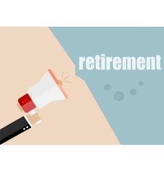 retirement Megaphone Flat design business vector image vector image