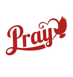 Typography pray letter with pigeon sign vector