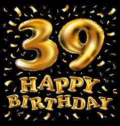 39 years anniversary happy birthday joy vector