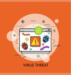 Computer program window dangerous bacterias vector