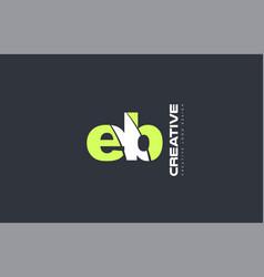 green letter eb e b combination logo icon company vector image