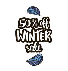 winter sale offer with hand drawn calligraphy vector image