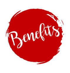 benefits grunge style red colored on white vector image