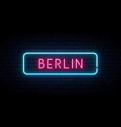 berlin neon sign bright light signboard banner vector image
