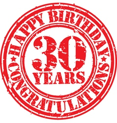 Happy birthday 30 years grunge rubber stamp vector image
