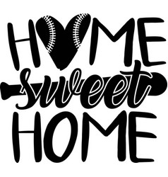 Home sweet on white background vector