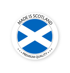 Modern made in scotland label vector