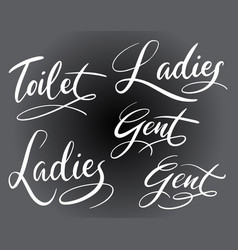 Toilet ladies and gent hand written typography vector