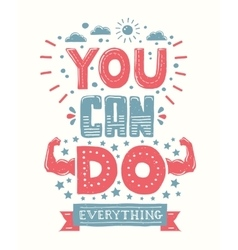 You can do everything - motivation quote poster vector image