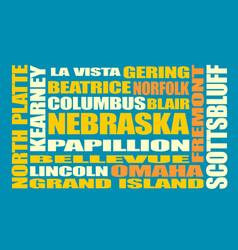 nebraska state cities list vector image vector image
