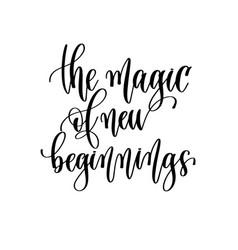 Magic new beginnings - travel lettering vector