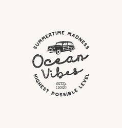 Vintage hand drawn label design ocean vibes sign vector