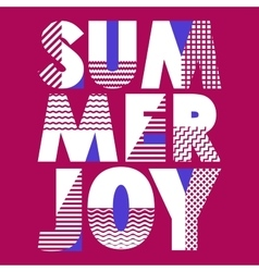 Summer Joy T-shirt Typography vector image vector image