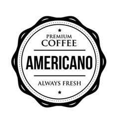 coffee americano vintage stamp vector image