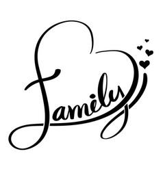 Family lettering heart shaped vector