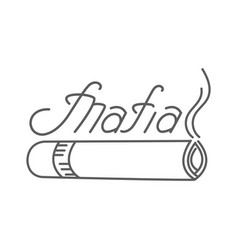a inscription of a mafia with a smoking cigarette vector image