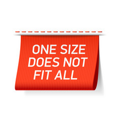 one size does not fit all label vector image vector image