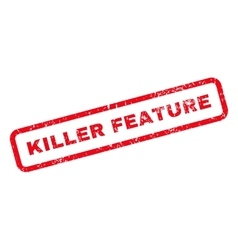 Killer Feature Text Rubber Stamp vector image