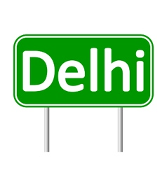 Delhi road sign vector