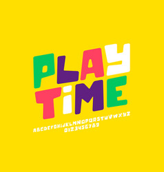 playful style font design vector image