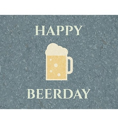 Happy beerday background Poster and banner design vector image vector image