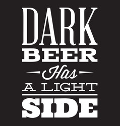 stylized quote on topic beer white vector image