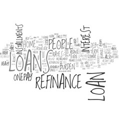 Why resort to a refinance loan text word cloud vector